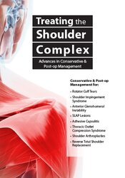 Image of Treating the Shoulder Complex: Advances in Conservative & Post-Op Mana