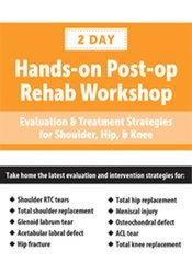 Image of Post-op Rehab Workshop: Evaluation & Treatment Strategies for Shoulder
