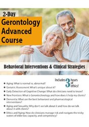 Image of 2-Day Gerontology Advanced Course: Behavioral Interventions & Clinical