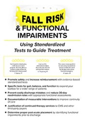 Image of Fall Risk and Functional Impairments: Using Standardized Tests to Guid