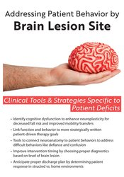 Image ofAddressing Patient Behavior by Brain Lesion Site: Clinical Tools & Str