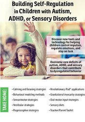 Image ofBuilding Self-Regulation in Children with Autism, ADHD, or Sensory Dis