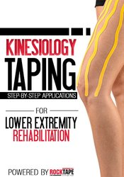 Image of Kinesiology Taping for Lower Extremity Rehabilitation: Step-by-Step Ap