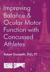 Image of Improving Balance & Ocular Motor Function with Concussed Athletes