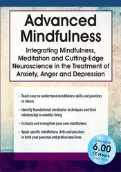 Image of Advanced Mindfulness: Integrating Mindfulness, Meditation and Cutting-