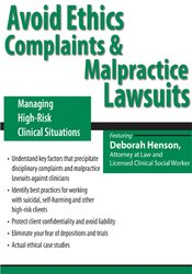 Image ofAvoid Ethics Complaints and Malpractice Lawsuits: Managing High-Risk C