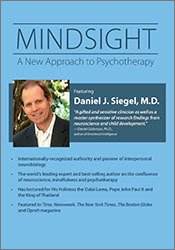 Image of Mindsight: A New Approach to Psychotherapy with Daniel J. Siegel, M.D.