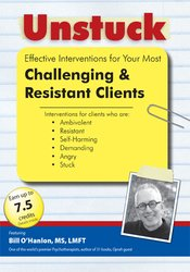Image ofUnstuck: Effective Interventions for Your Most Challenging & Resistant