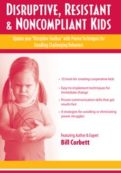 "Image ofDisruptive, Resistant and Noncompliant Kids: Update your ""Discipline T"
