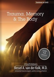 Image ofTrauma, Memory & The Body with Bessel van der Kolk, M.D.