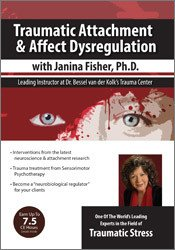 Image of Traumatic Attachment and Affect Dysregulation with Janina Fisher, Ph.D