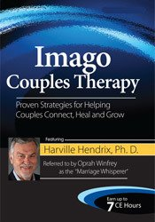 Image ofImago Couples Therapy with Harville Hendrix, Ph.D.: Proven Strategies