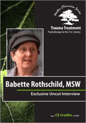 Image ofBabette Rothschild Full Interview - Trauma Treatment: Psychotherapy fo