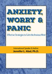 Anxiety, Worry & Panic: Effective Strategies to Calm the Anxious Mind 2