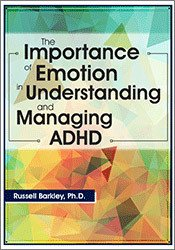 Image ofThe Importance of Emotion in Understanding and Managing ADHD