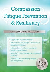 Image ofCompassion Fatigue Prevention & Resiliency: Fitness for the Frontline