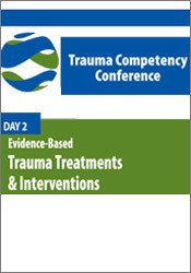 Image ofDay Two: Evidence-Based Trauma Treatments & Interventions