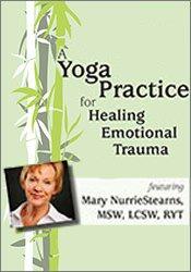 A Yoga Practice for Healing Emotional Trauma 2