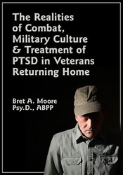 Image of The Realities of Combat, Military Culture & Treatment of PTSD in Veter