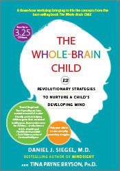 Image of The Whole-Brain Child: 12 Revolutionary Strategies to Nurture a Child'