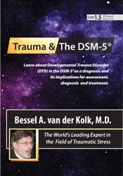 Image ofTrauma and the DSM-5® with Bessel van der Kolk, MD