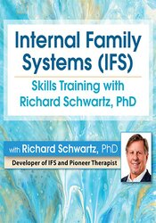 Image of Internal Family Systems (IFS) Skills Training with Richard Schwartz, P