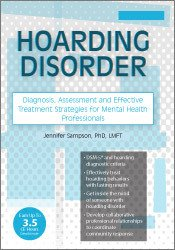 Image ofHoarding Disorder: Diagnosis, Assessment and Effective Treatment Strat