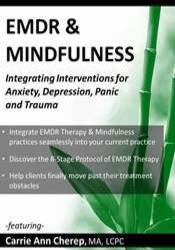 Image ofEMDR & Mindfulness: Integrating Interventions for Anxiety, Depression,