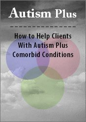 Image ofADAA Conference: Autism Plus: How to Help Clients With Autism Plus Com
