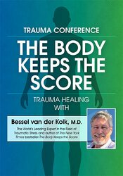 Image ofThe Body Keeps the Score: Trauma Healing with Bessel van der Kolk, M.D