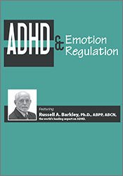 ADHD & Emotion Regulation with Dr. Russell Barkley