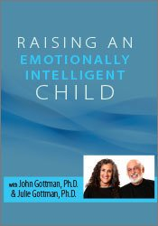 Image of Raising an Emotionally Intelligent Child with John Gottman, Ph.D. & Ju