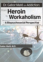 Image of Dr. Gabor Maté on Addiction: From Heroin to Workaholism - A Biopsychos
