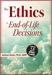 Image ofThe Ethics in End-of-Life Decisions