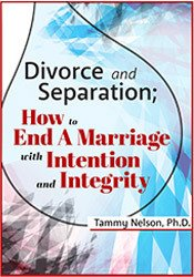 Image ofDivorce and Separation: How to End a Marriage with Intention and Integ
