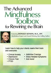 Image of The Advanced Mindfulness Toolbox for Rewiring the Brain: Intensive Min