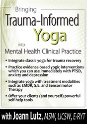 Bringing Trauma-Informed Yoga into Mental Health Clinical Practice 1