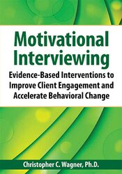Image of Motivational Interviewing: Evidence-Based Skills to Effectively Treat
