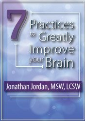 7 Practices to Greatly Improve Your Brain