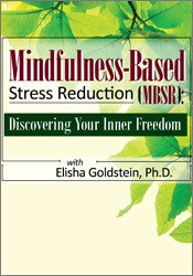 Image ofMindfulness-Based Stress Reduction (MBSR): Discovering Your Inner Free