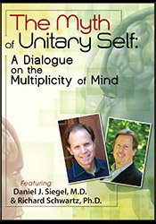 Image of The Myth of Unitary Self: A Dialogue on the Multiplicity of Mind with