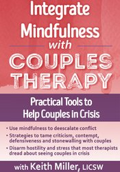 Image ofIntegrate Mindfulness with Couples Therapy: Practical Tools to Help Co
