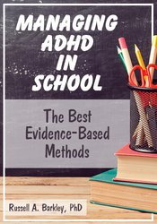 Image of Managing ADHD in School: The Best Evidence-Based Methods
