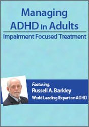 Image of Managing ADHD in Adults: Impairment Focused Treatment with Dr. Russell