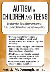 Image ofAutism in Children and Teens: Relationship-Based Interventions to Buil