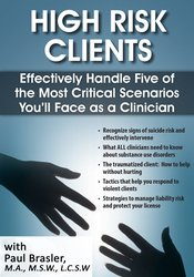 Image of High Risk Clients: Effectively Handle Five of the Most Critical Scenar