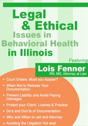 Image of Legal and Ethical Issues in Behavioral Health in Illinois