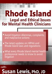 Rhode Island Legal and Ethical Issues for Mental Health Clinicians