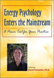 Image of Energy Psychology Enters the Mainstream: A Power Tool for Your Practic