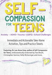 Image of Self-Compassion for Teens: Immediate and Actionable Strategies to Incr